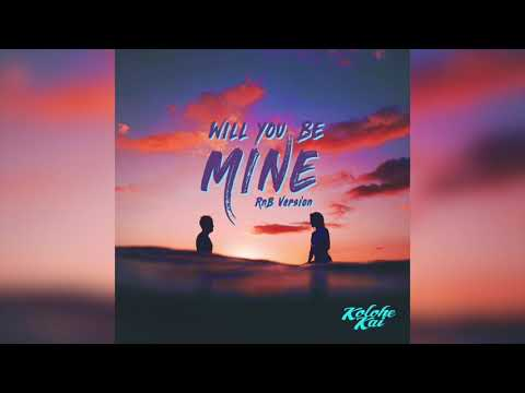 Will You Be Mine R&B Version