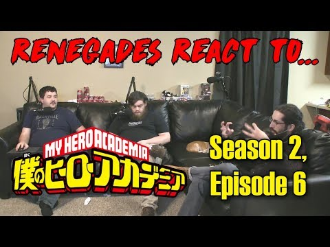Renegades React To... My Hero Academia - Season 2, Episode 6