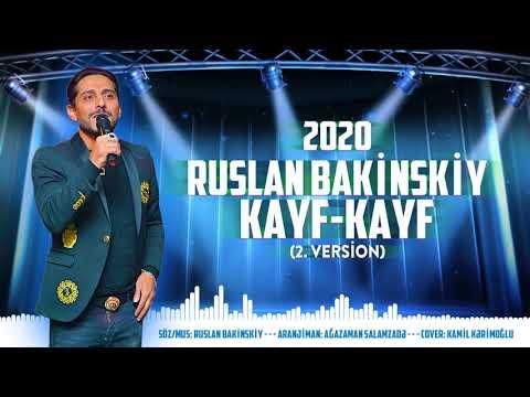 Ruslan Bakinskiy - Kayf Kayf  2. Version 2020