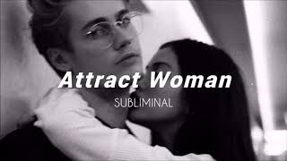 Attract Women ll Subliminal