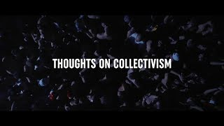 Download Thoughts on Collectivism MP3 song and Music Video