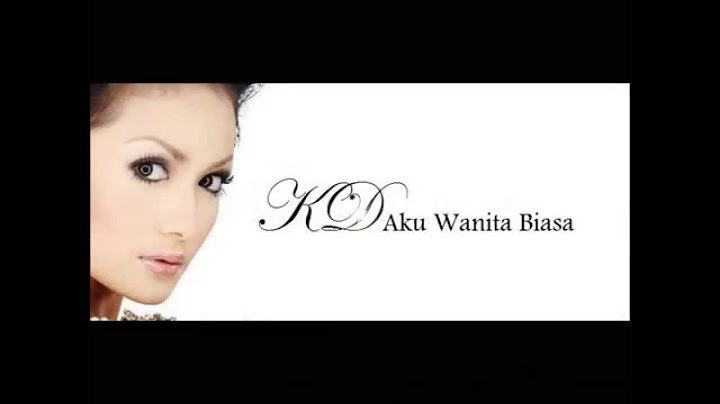 kris dayanti aku wanita biasa with lyrics