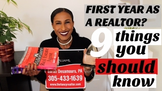 9 THINGS YOU SHOULD KNOW DURING YOUR 1ST YEAR IN REAL ESTATE