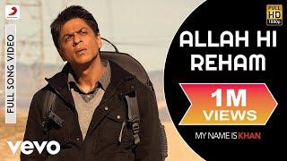 Allah Hi Reham Full Video - My Name is Khan|Shahrukh Khan|Kajol|Ustad Rashid Khan|SEL