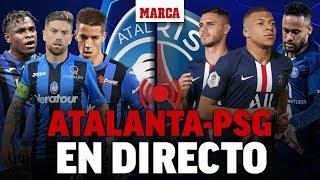 Atalanta - PSG, en directo: última hora en vivo I CHAMPIONS LEAGUE EN DIRECTO