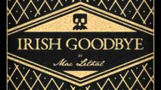 Black Rainbow - Mac Lethal  - Irish Goodbye