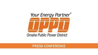 OPPD Press Conference - Storm Restoration Update  7/13/2021