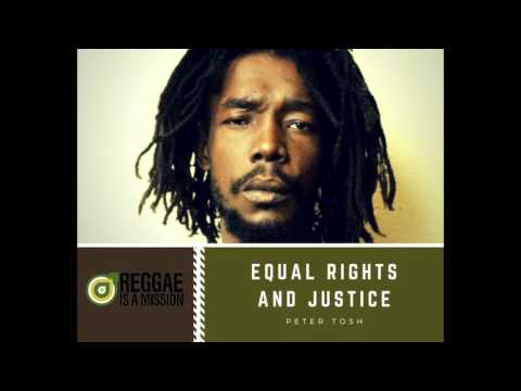 Peter Tosh - Equal Rights and Justice
