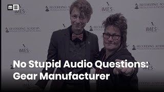 No Stupid Audio Questions with special guest Manley Labs' EveAnna Manley