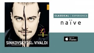 Sinkovsky Plays and Sings Vivaldi - The Four Seasons (Full Album) - Concerti per violino