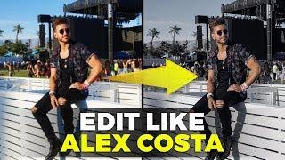 HOW TO EDIT PHOTOS LIKE ALEX COSTA   @AlexCosta Instagram Editing Tutorial
