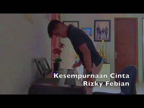 Kesempurnaan Cinta -Rizky Febian- (Piano Cover)
