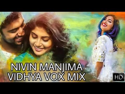 Nivin | manjima | vidhya vox love mix 2k