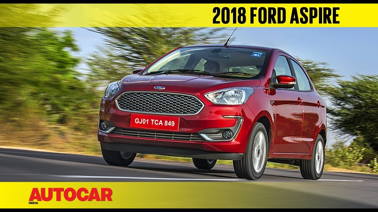 2018 Ford Aspire Facelift First Drive Review Autocar India Youtube