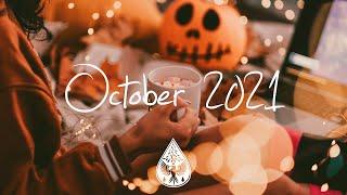 Indie/Pop/Folk Compilation  October 2021 (1½Hour Playlist)