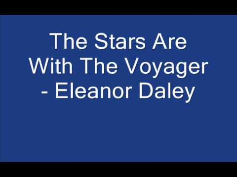 The Stars Are With The Voyager - Eleanor Daley