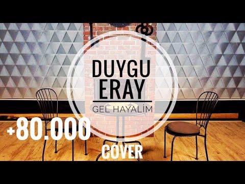 DUYGU KUTLU ft. ERAY YEŞİLIRMAK - GEL HAYALİM (COVER)