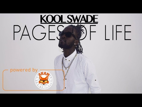 Kool Swade - Pages Of Life [Ballad Riddim] February 2017