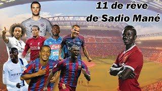 Découvrez le 11 de rêve de Sadio Mané