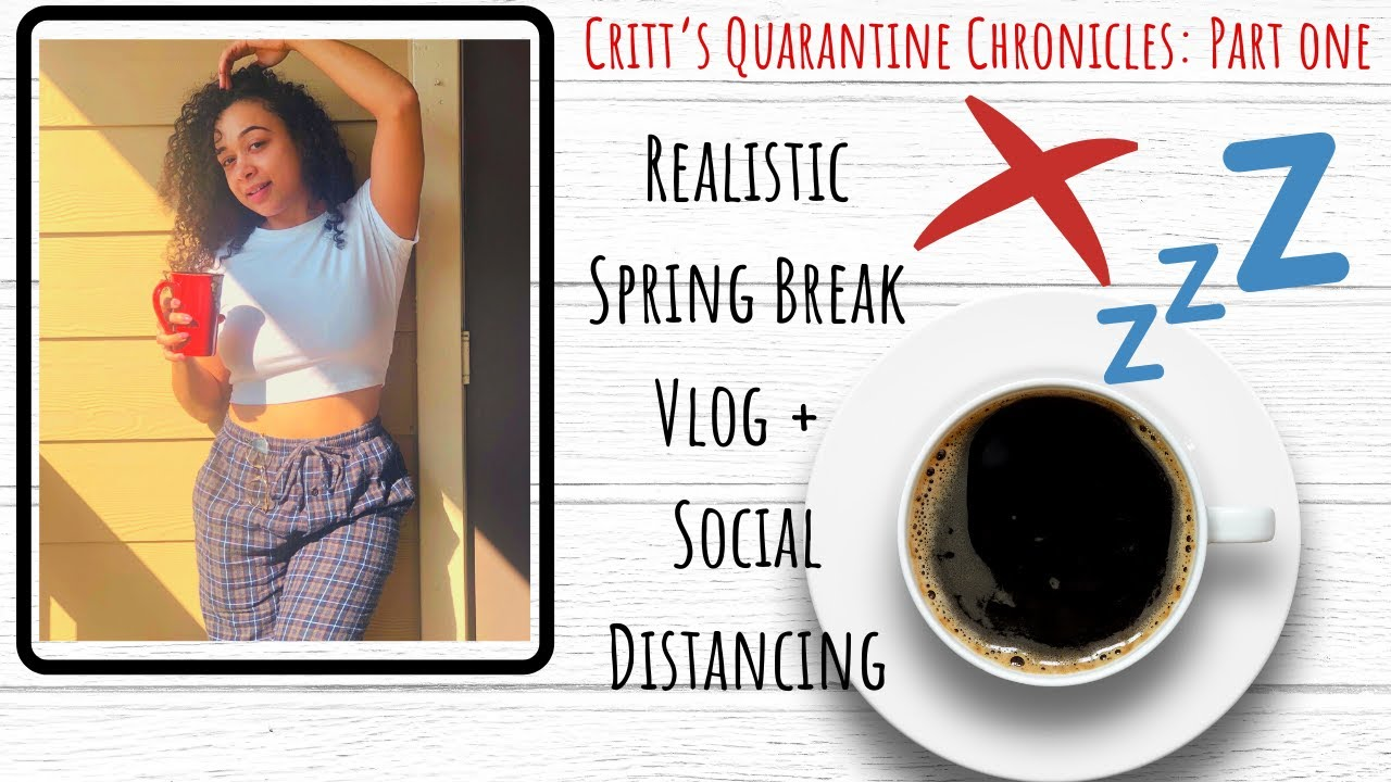 CRITT's Quarantine Chronicles: Pt. 1 (Social Distancing and Spring Break Single)