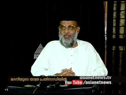 Abdul Nasser Madani 's Kerala journey for son's wedding in uncertainty