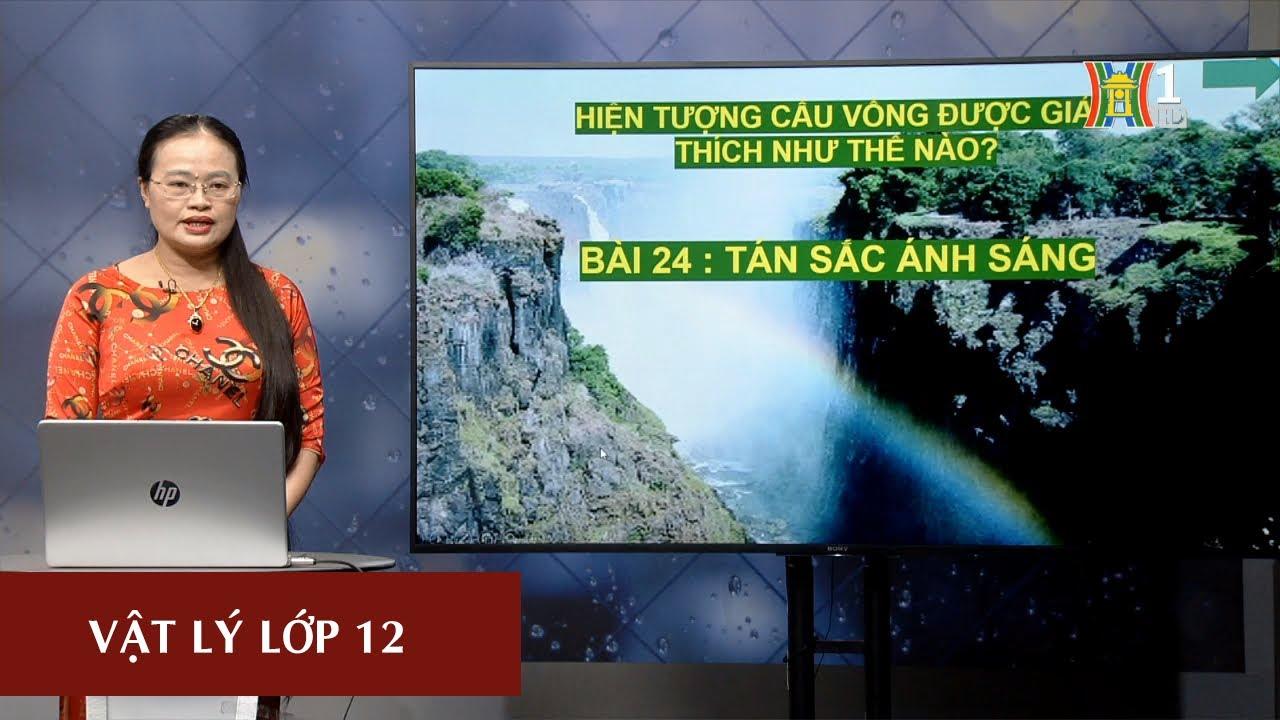 [Live] Môn Vật Lý lớp 12: Tán sắc ánh sáng (Tiết 1) | 16h00 ngày 10/3/2020 | HANOITV