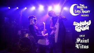 Two Minutes to Late Night Presents: Mutoid Man Live at Saint Vitus