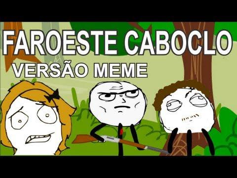Faroeste Caboclo - Legião Urbana (VERSÃO MEME)