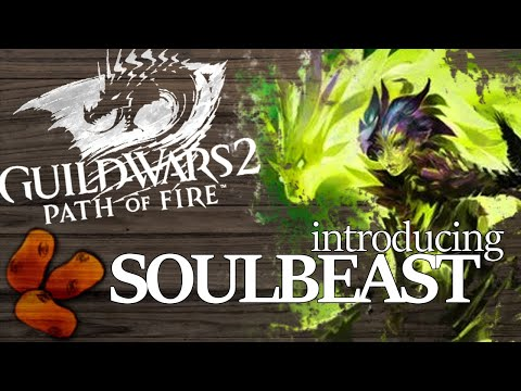 Guild Wars 2 Path of Fire - Introducing The Soulbeast | The Pet-Merging Ranger