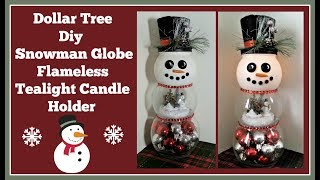 Dollar Tree Diy Snowman Globe Flameless Tealight Holder Easy and Fun to Make