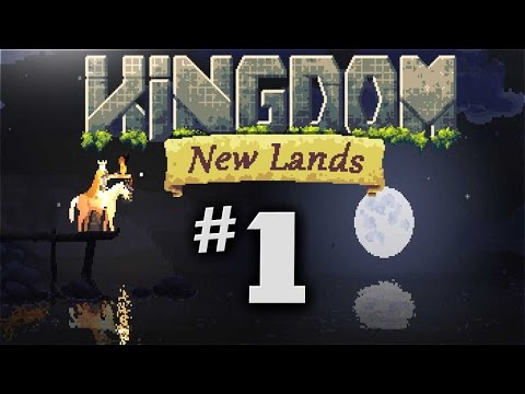 Kingdom New Lands Gameplay - Ep 1 - NEW EXPANSION!  (Let's Play Kingdom New Lands Expansion)