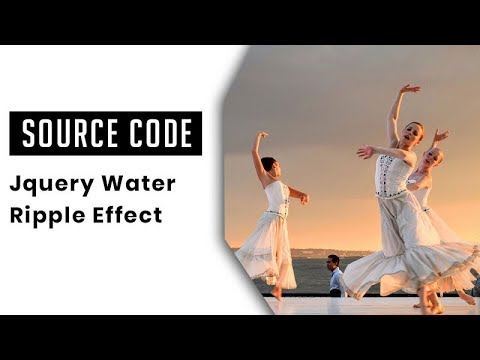 Water Ripples Effect with JQuery Ripples Plugin ( source Code )