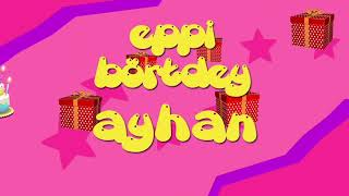 İyi ki doğdun AYHAN - İsme Özel Roman Havası Doğum Günü Şarkısı (FULL VERSİYON) (REKLAMSIZ)
