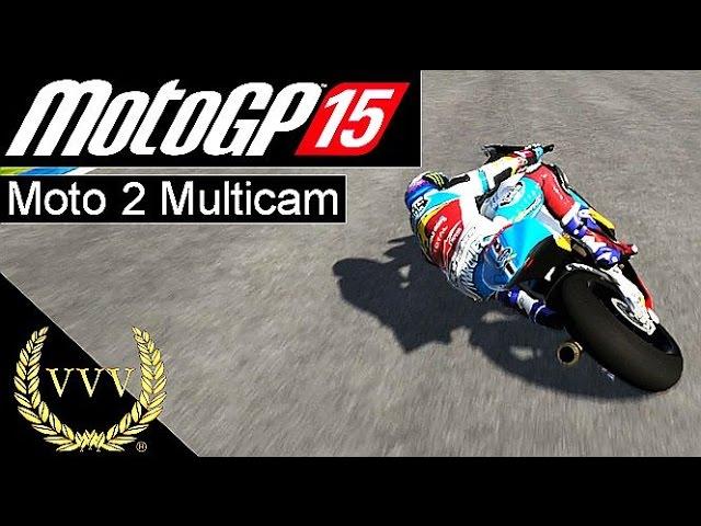MotoGP 15 Moto 2 Multicam Race