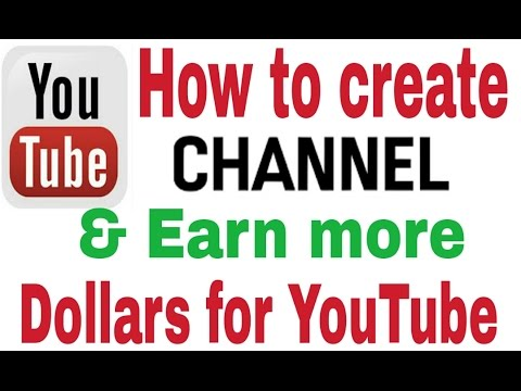 How to create YouTube channel and earn more dollars !! Earn money online for YouTube !👍