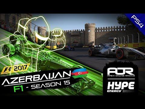 F1 2017 | AOR Hype Energy F1 League|PS4|S15|R3: Azerbaijan Gp