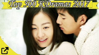 Video Top 500 Korean Dramas 2017 download MP3, 3GP, MP4, WEBM, AVI, FLV September 2018