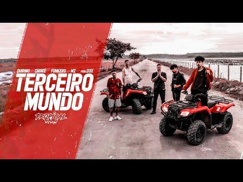 Quirino, Choice, Funkero, Mz – Terceiro Mundo