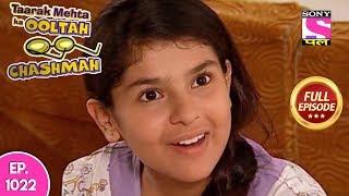 Taarak Mehta Ka Ooltah Chashmah - Full Episode  1022 - 23rd  March , 2018