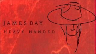 Watch music video: James Bay - Heavy Handed
