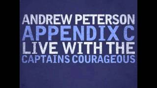 "Andrew Peterson: ""All Things New (Live)"" (Appendix C)"