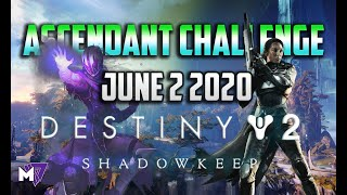 Ascendant Challenge June 2 2020 Solo Guide | Destiny 2 | Corrupted Eggs End of Season of the Worthy