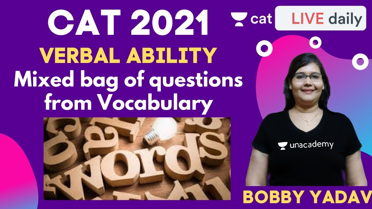 CAT 2021: Mixed Bag of Questions from Vocabulary | Unacademy CAT | Bobby Yadav