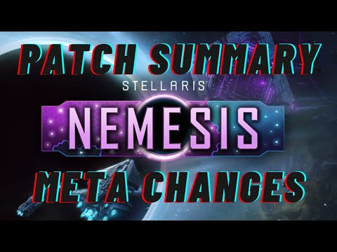 Stellaris: Nemesis Patch Note Summary and Meta Changes |
