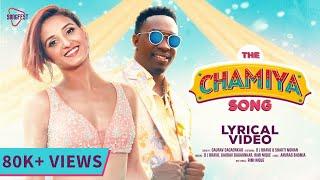 The Chamiya Song - Lyrical Video | DJ Bravo | Shakti Mohan | Gaurav | Rimi Nique | New Songs 2020