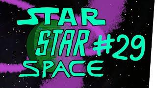 StarStarSpace #29 – Montag