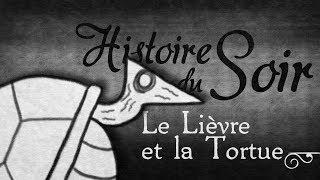 Le LIÈVRE et la TORTUE — HISTOIRE du SOIR