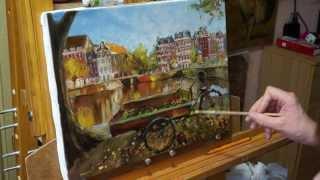 Урок живописи. Амстердам. Мастер-класс. ( по фото Ternovsky). Уроки рисования. Научиться рисовать.