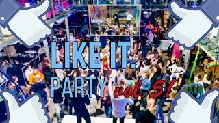 LIKE IT. PARTY vol.5