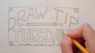 Draw Tip Tuesday: Hand lettering a phrase